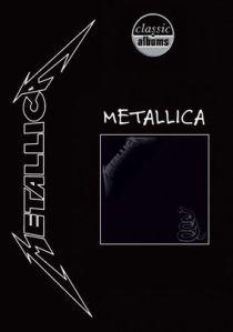 Classic Albums Metallica The Black Album